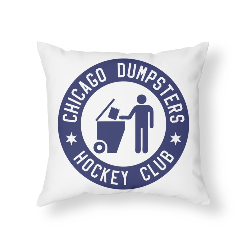 Dumpster Hockey 4 Life Home Throw Pillow by Billy Carlson