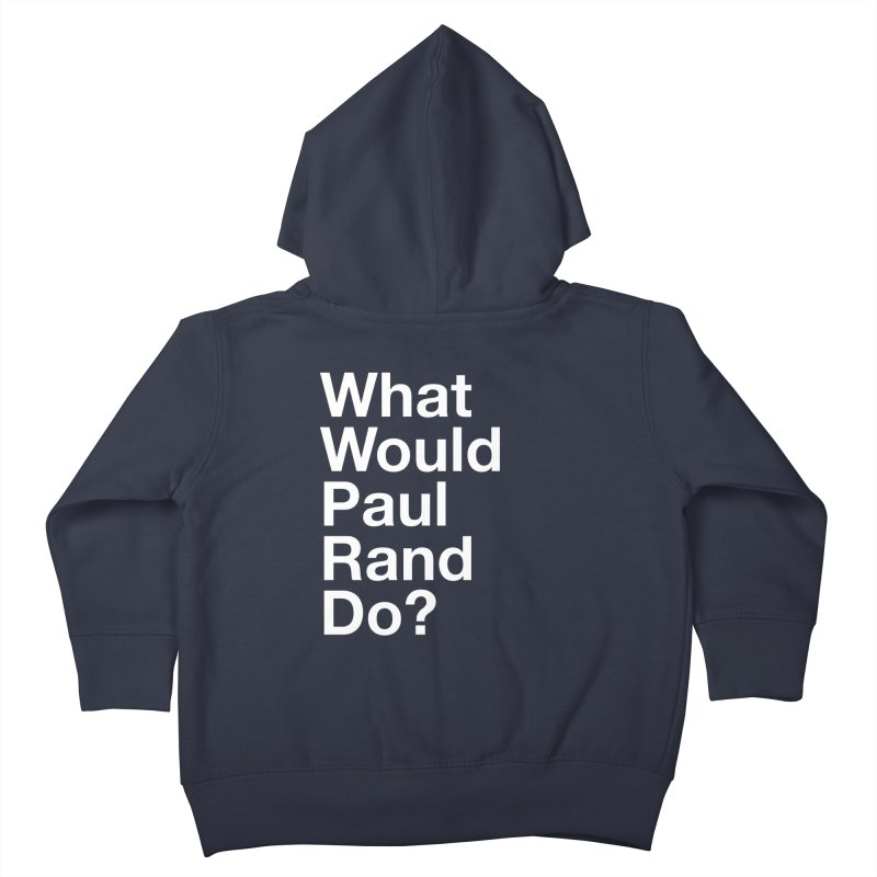What Would Rand Do? (White) Kids Toddler Zip-Up Hoody by Billy Carlson