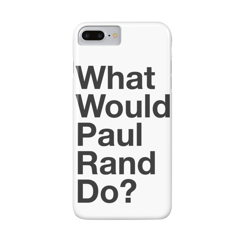 What Would Rand Do? (Black) in iPhone 7 Plus Phone Case Slim by Billy Carlson
