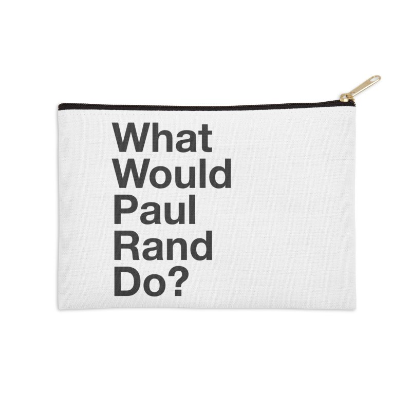 What Would Rand Do? (Black) Accessories Zip Pouch by Billy Carlson