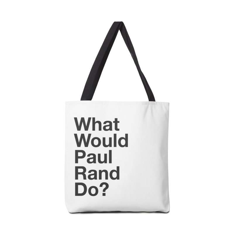 What Would Rand Do? (Black) Accessories Bag by Billy Carlson