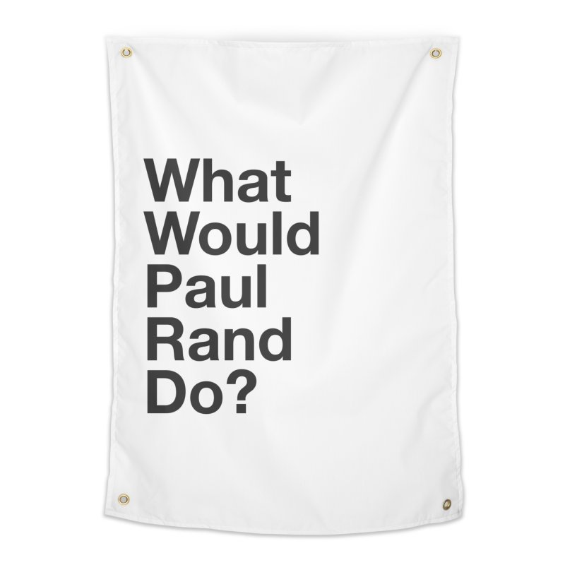 What Would Rand Do? (Black) Home Tapestry by Billy Carlson