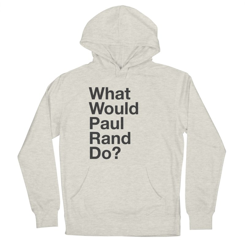 What Would Rand Do? (Black) Women's Pullover Hoody by Billy Carlson