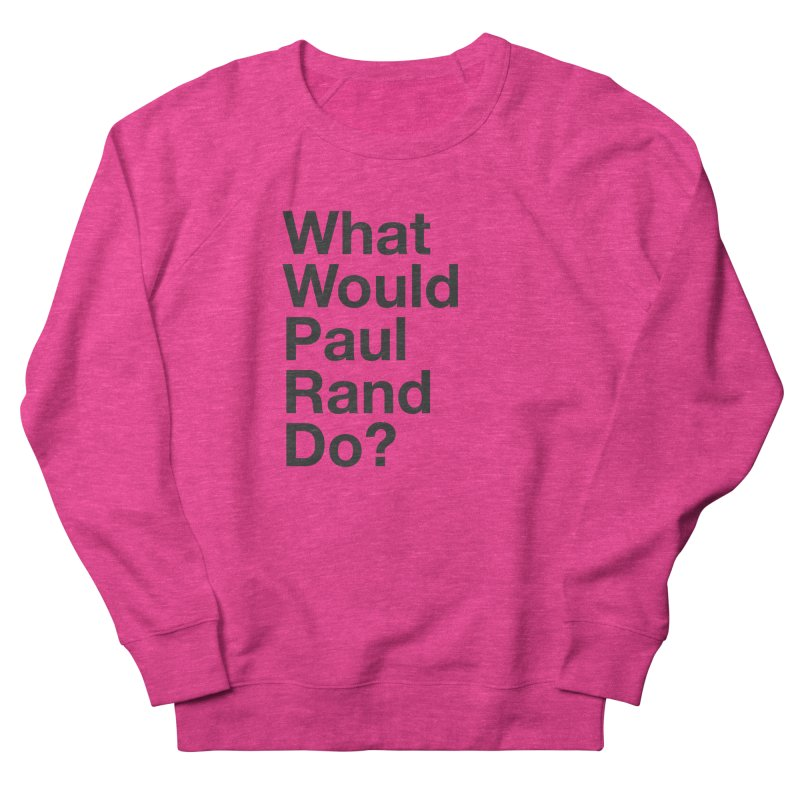 What Would Rand Do? (Black) Men's Sweatshirt by Billy Carlson