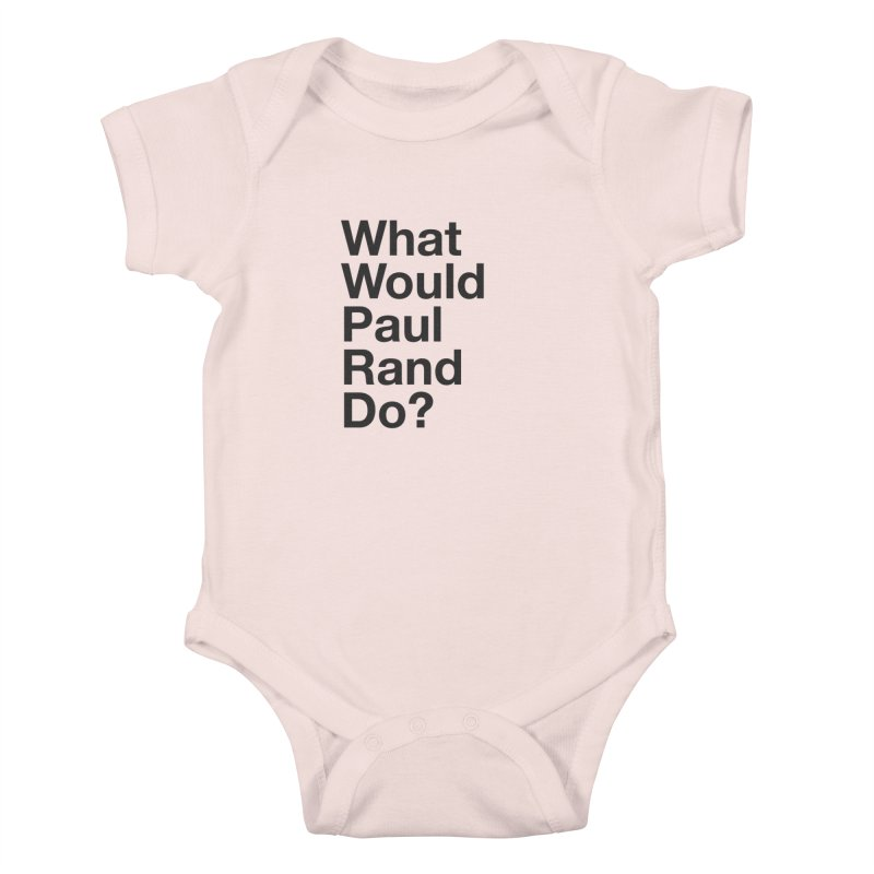 What Would Rand Do? (Black) Kids Baby Bodysuit by Billy Carlson