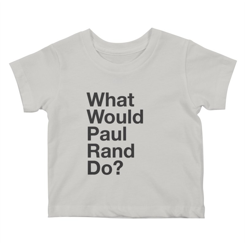 What Would Rand Do? (Black) Kids Baby T-Shirt by Billy Carlson