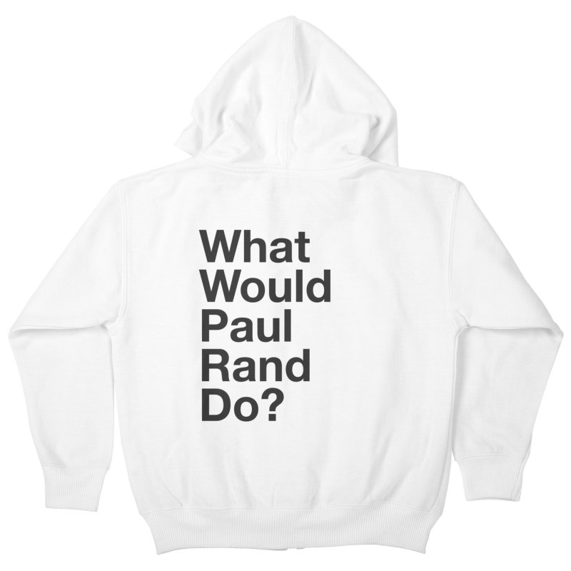 What Would Rand Do? (Black) Kids Zip-Up Hoody by Billy Carlson