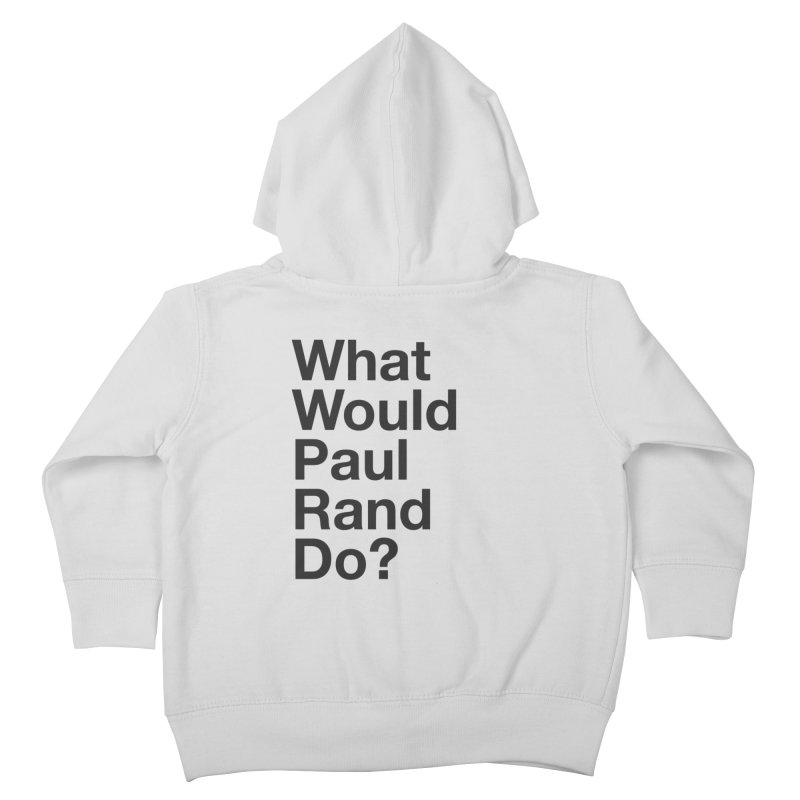 What Would Rand Do? (Black) Kids Toddler Zip-Up Hoody by Billy Carlson