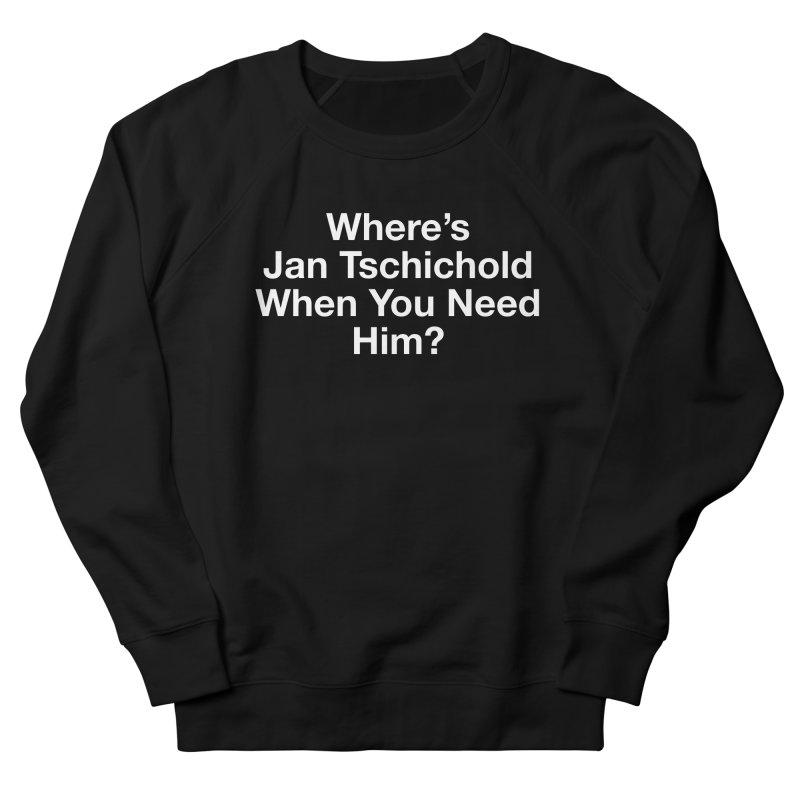 jan tschichold white Men's Sweatshirt by Billy Carlson