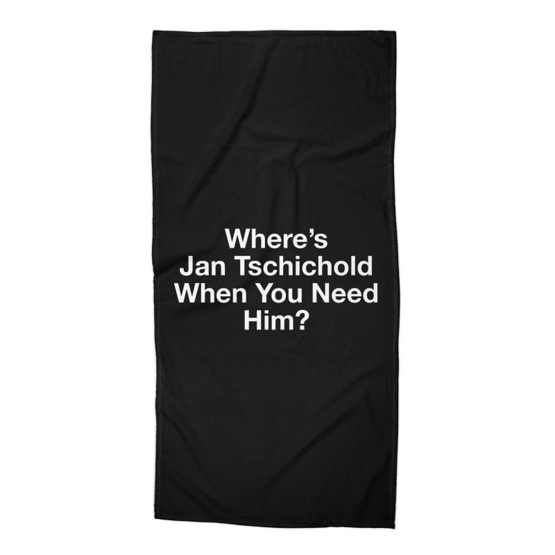 jan tschichold white Accessories Beach Towel by Billy Carlson