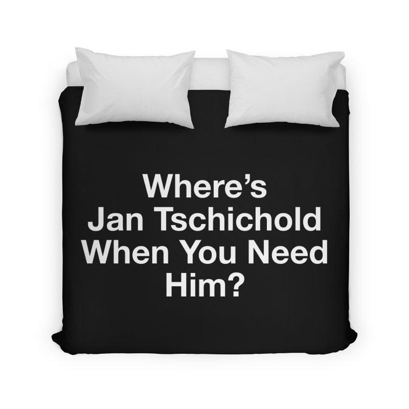 jan tschichold white Home Duvet by Billy Carlson