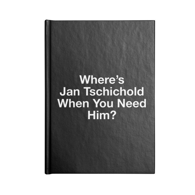 jan tschichold white Accessories Notebook by Billy Carlson