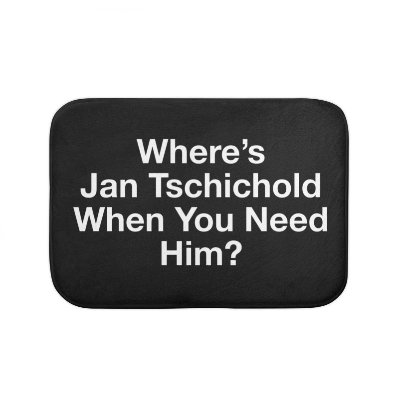 jan tschichold white Home Bath Mat by Billy Carlson