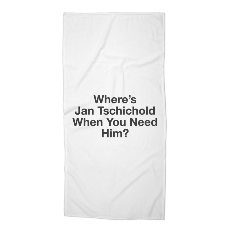 Jan Tschichold Accessories Beach Towel by Billy Carlson