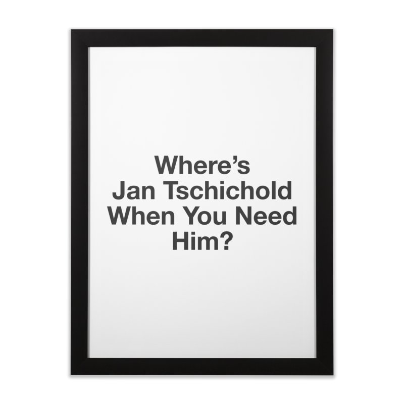 Jan Tschichold Home Framed Fine Art Print by Billy Carlson
