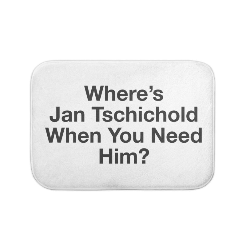 Jan Tschichold Home Bath Mat by Billy Carlson