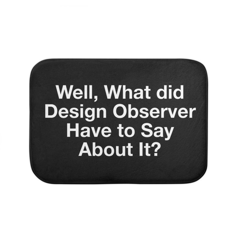 Design Observer Home Bath Mat by Billy Carlson