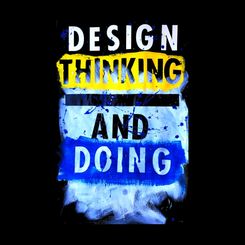 Design Thinking and Doing Winter 2018 by Billy Carlson