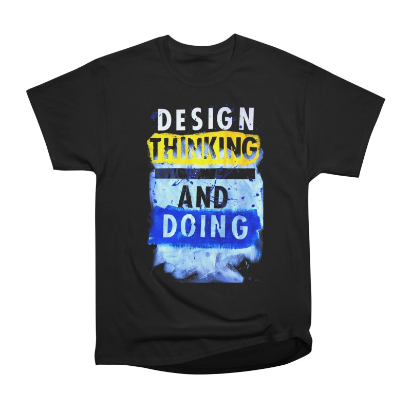 Design Thinking and Doing Winter 2018 Men's Heavyweight T-Shirt by Billy Carlson