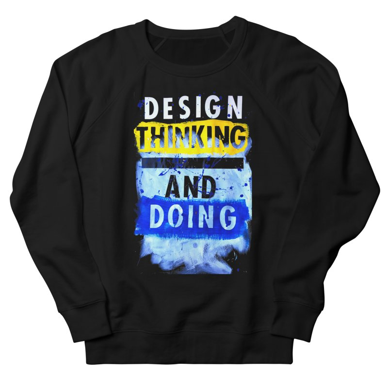 Design Thinking and Doing Winter 2018 Men's Sweatshirt by Billy Carlson