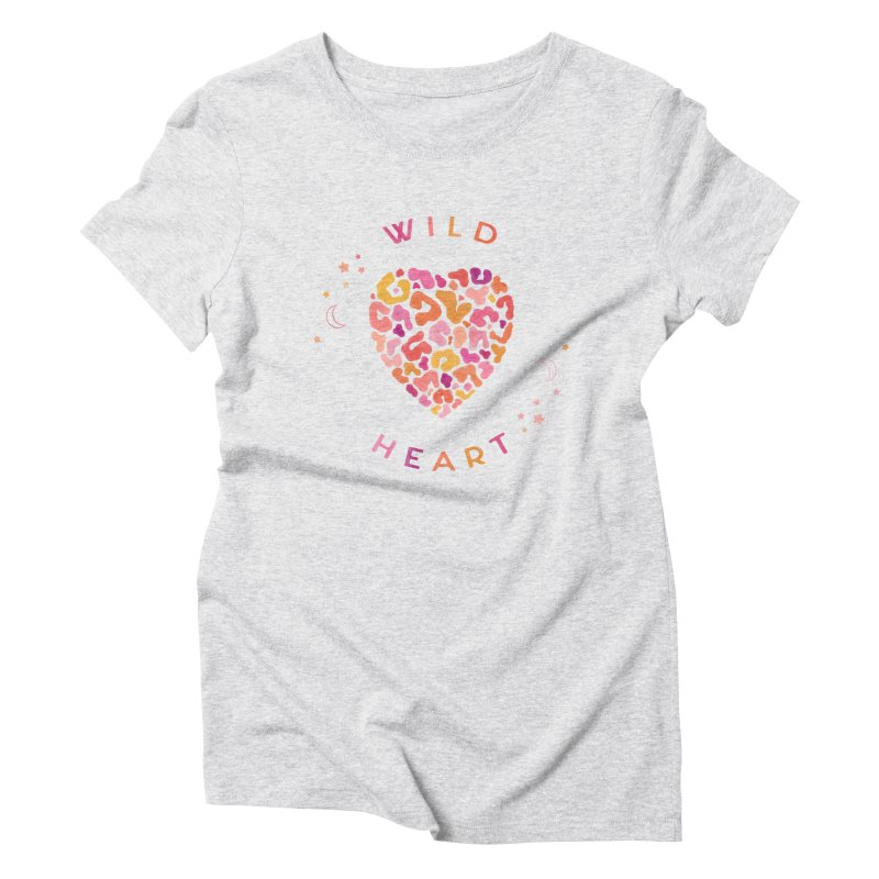 Wild Heart Women's Triblend T-Shirt by carlywatts's Shop