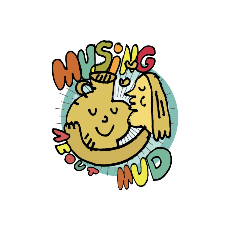 musing about mud by rick nickel by carole epp
