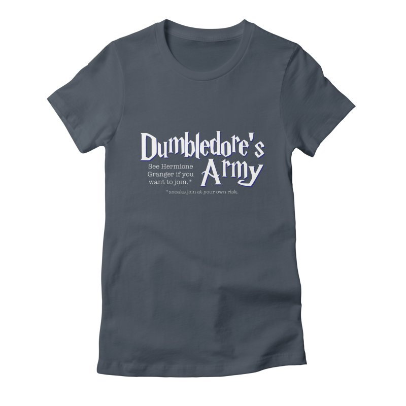 Dumbledore's Army Women's T-Shirt by carolyn sehgal's Artist Shop