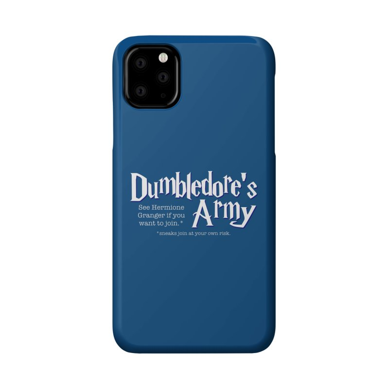 Dumbledore's Army Accessories Phone Case by carolyn sehgal's Artist Shop