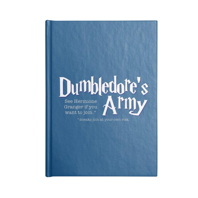 Dumbledore's Army Accessories Notebook by carolyn sehgal's Artist Shop