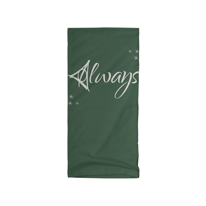 Always Accessories Neck Gaiter by carolyn sehgal's Artist Shop