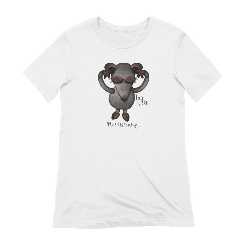 Not Listening in Women's Extra Soft T-Shirt White by Carrie Webster's Artist Shop