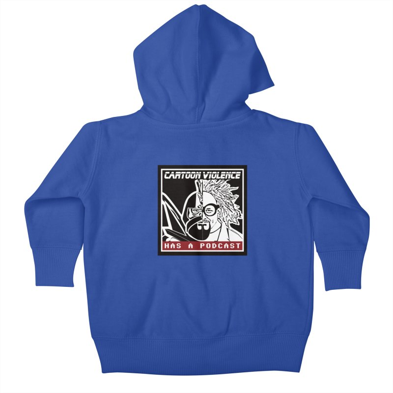 Cartoon Violence Has A Podcast Kids Baby Zip-Up Hoody by Shirts by Cartoon Violence