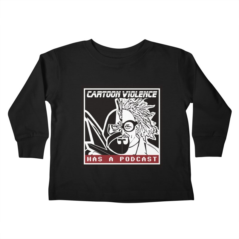 Cartoon Violence Has A Podcast Kids Toddler Longsleeve T-Shirt by Shirts by Cartoon Violence