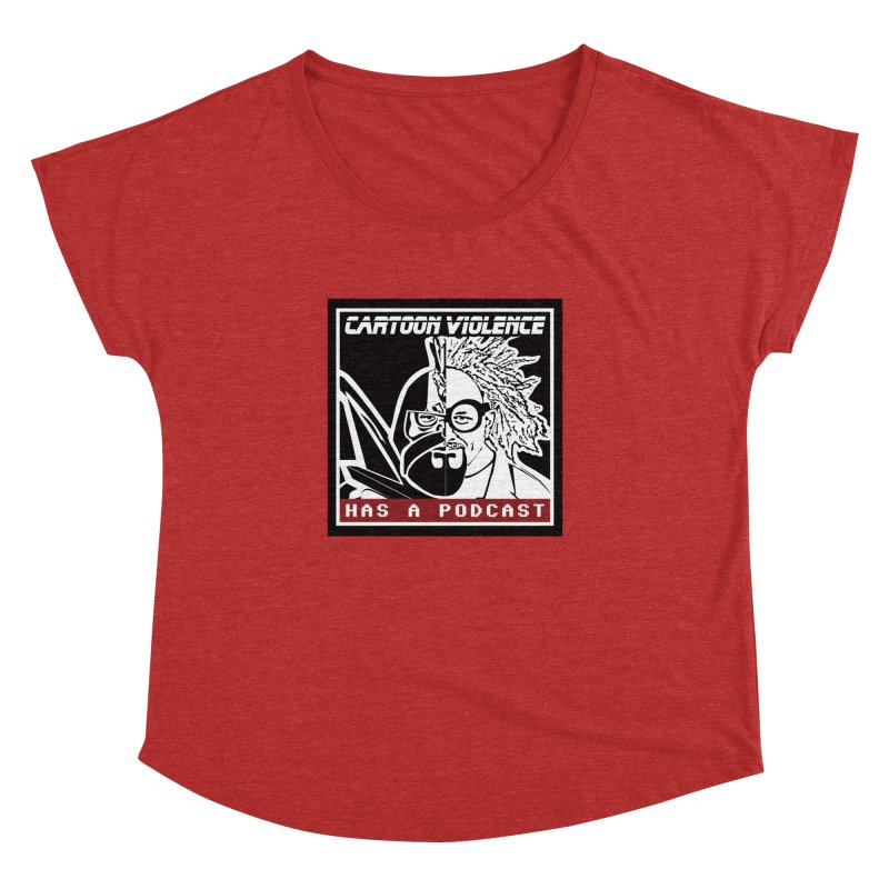 Cartoon Violence Has A Podcast Women's Dolman Scoop Neck by Shirts by Cartoon Violence
