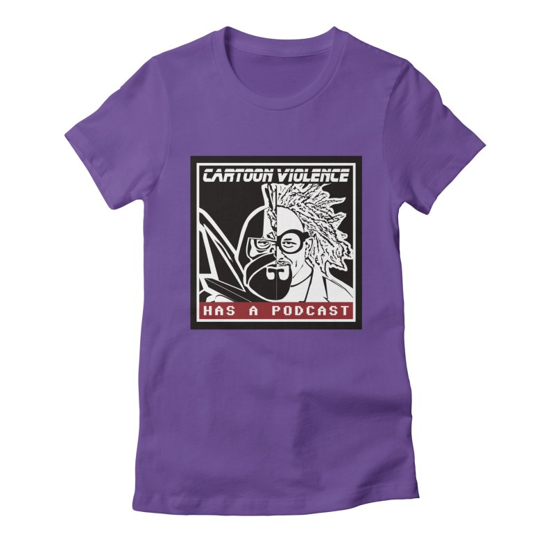 Cartoon Violence Has A Podcast Women's Fitted T-Shirt by Shirts by Cartoon Violence