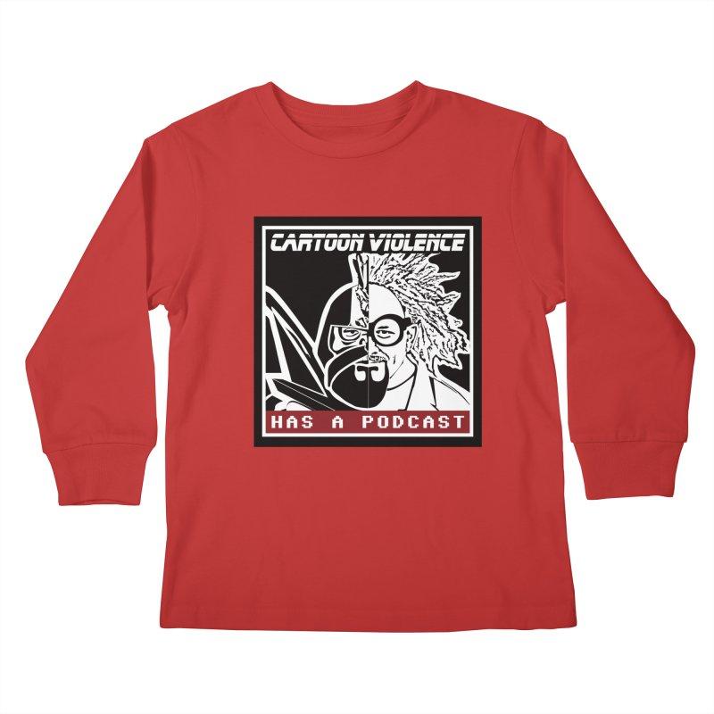 Cartoon Violence Has A Podcast Kids Longsleeve T-Shirt by Shirts by Cartoon Violence