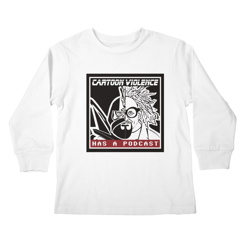 Cartoon Violence Has A Podcast Kids Longsleeve T-Shirt by Shirts by Cartoon Violence