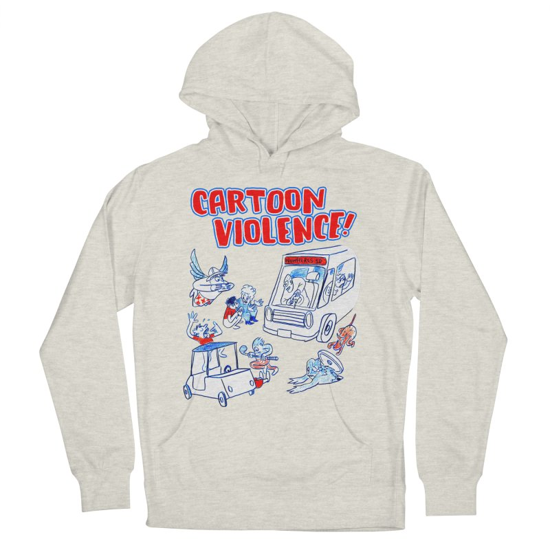 Get Ready For Cartoon Violence! Women's French Terry Pullover Hoody by Shirts by Cartoon Violence