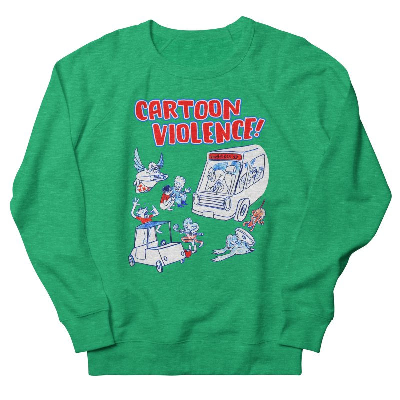 Get Ready For Cartoon Violence! Women's Sweatshirt by Shirts by Cartoon Violence