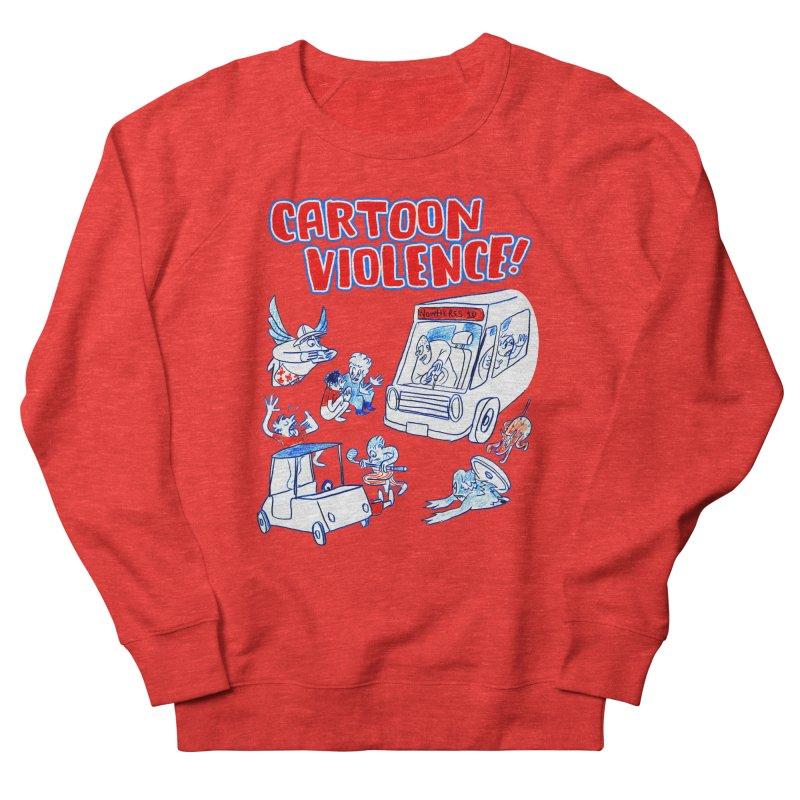 Get Ready For Cartoon Violence! Women's Sweatshirt by Shirts by Cartoon Violence