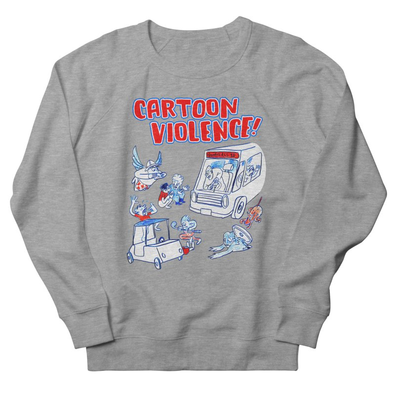 Get Ready For Cartoon Violence! Men's French Terry Sweatshirt by Shirts by Cartoon Violence