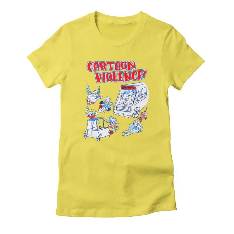 Get Ready For Cartoon Violence! Women's T-Shirt by Shirts by Cartoon Violence