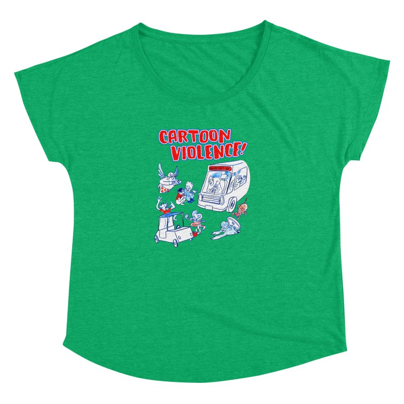 Get Ready For Cartoon Violence! Women's Dolman Scoop Neck by Shirts by Cartoon Violence