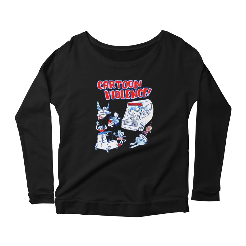 Get Ready For Cartoon Violence! Women's Scoop Neck Longsleeve T-Shirt by Shirts by Cartoon Violence