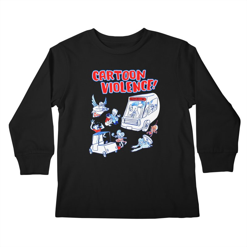 Get Ready For Cartoon Violence! Kids Longsleeve T-Shirt by Shirts by Cartoon Violence
