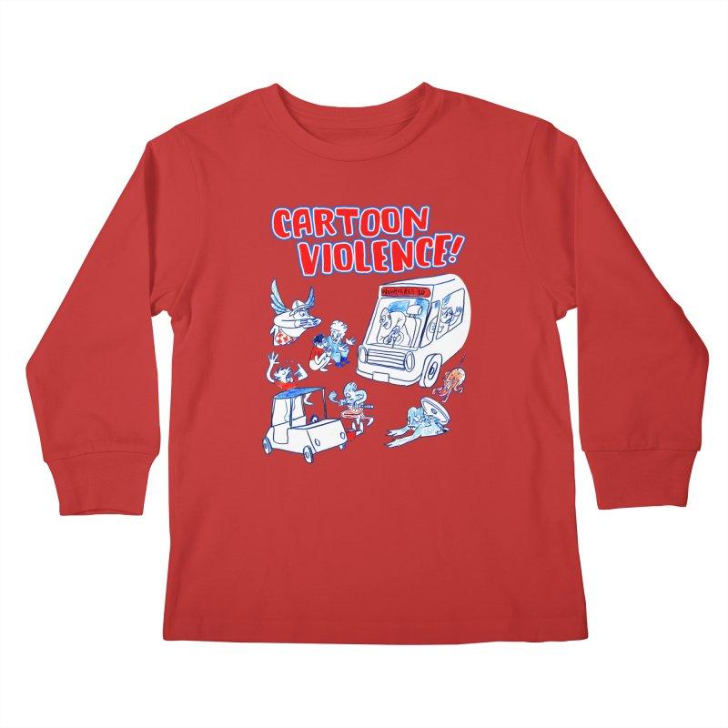 Get Ready For Cartoon Violence! Kids Longsleeve T-Shirt by Shirts by Cartoon Violence