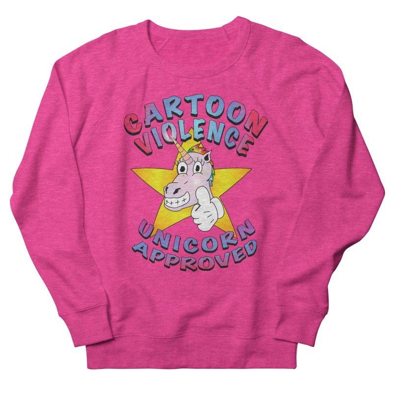 Unicorn Approved Women's French Terry Sweatshirt by Shirts by Cartoon Violence