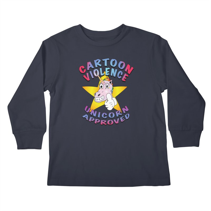 Unicorn Approved Kids Longsleeve T-Shirt by Shirts by Cartoon Violence
