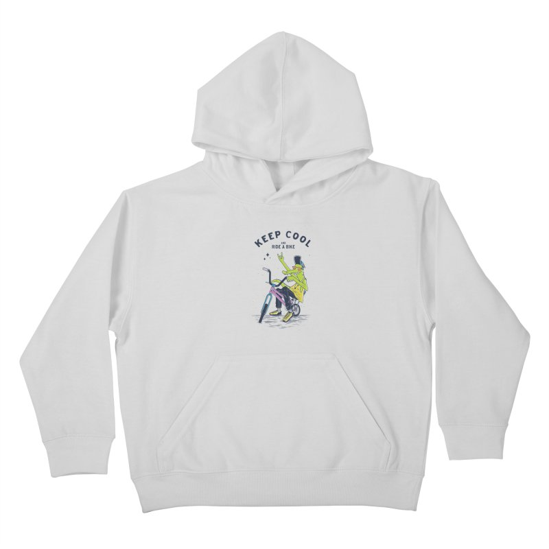 Keep cool Kids Pullover Hoody by carvalhostuff's Artist Shop