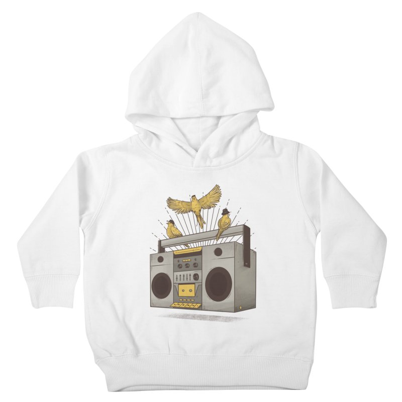 Three little birds Kids Toddler Pullover Hoody by carvalhostuff's Artist Shop
